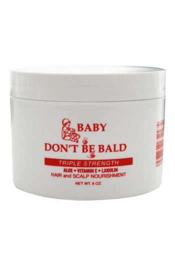 Baby Don't Be Bald Triple Strength Hair and Scalp Nourishment 8 oz